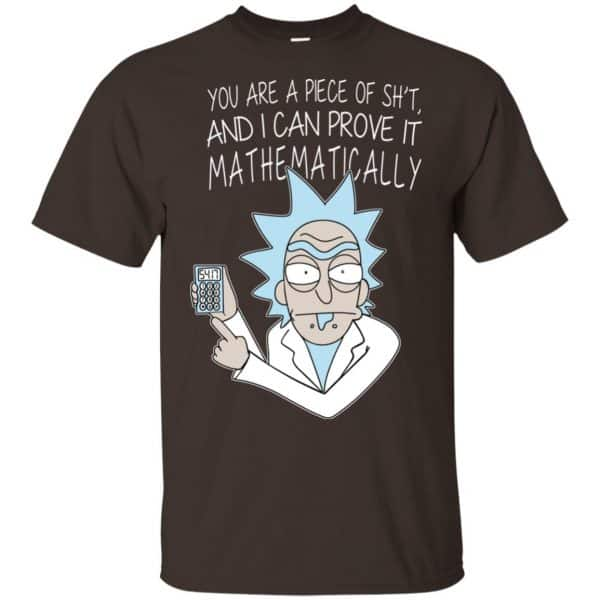 You Are A Piece Of Shit And I Can Prove It Mathematically Shirt, Hoodie, Tank Apparel 4