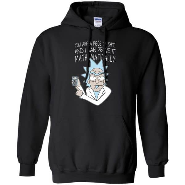 You Are A Piece Of Shit And I Can Prove It Mathematically Shirt, Hoodie, Tank Apparel 7