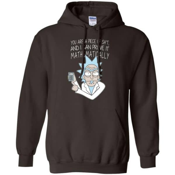 You Are A Piece Of Shit And I Can Prove It Mathematically Shirt, Hoodie, Tank Apparel 9