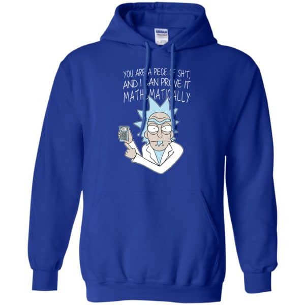 You Are A Piece Of Shit And I Can Prove It Mathematically Shirt, Hoodie, Tank Apparel 10