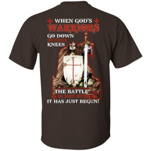 Knight Templar: When God's Warriors Go Down On Their Knees The Battle Is Not Over It Has Just Begun T-Shirts, Hoodie, Tank Apparel