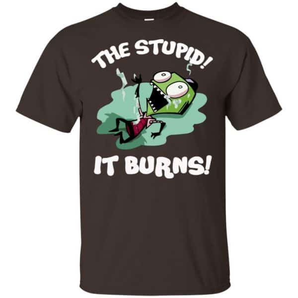 The Stupid It Burns Invader Zim Shirt, Hoodie, Tank Apparel 4