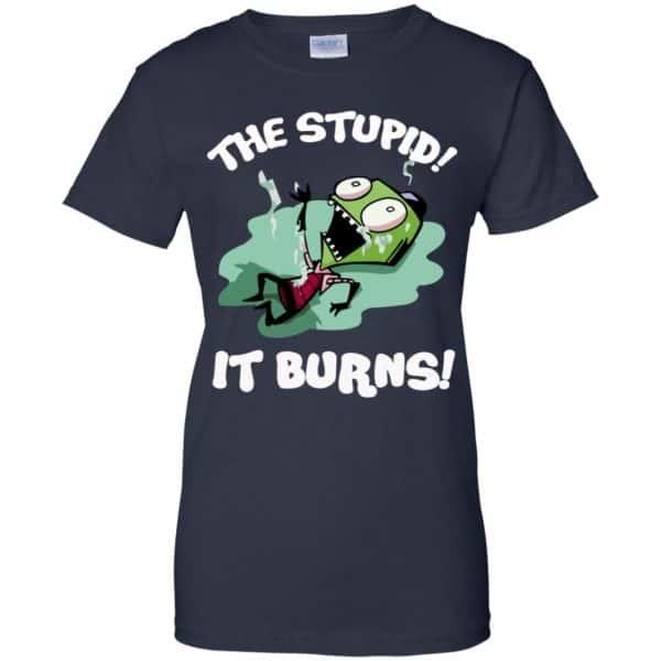 The Stupid It Burns Invader Zim Shirt, Hoodie, Tank Apparel 13