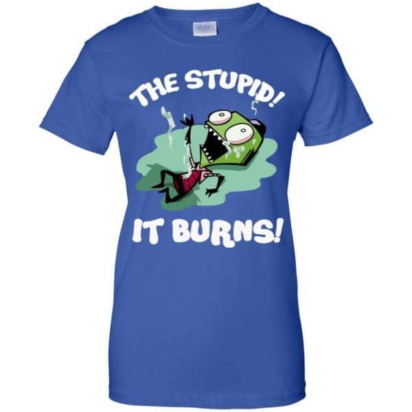 The Stupid It Burns Invader Zim Shirt, Hoodie, Tank Apparel 14
