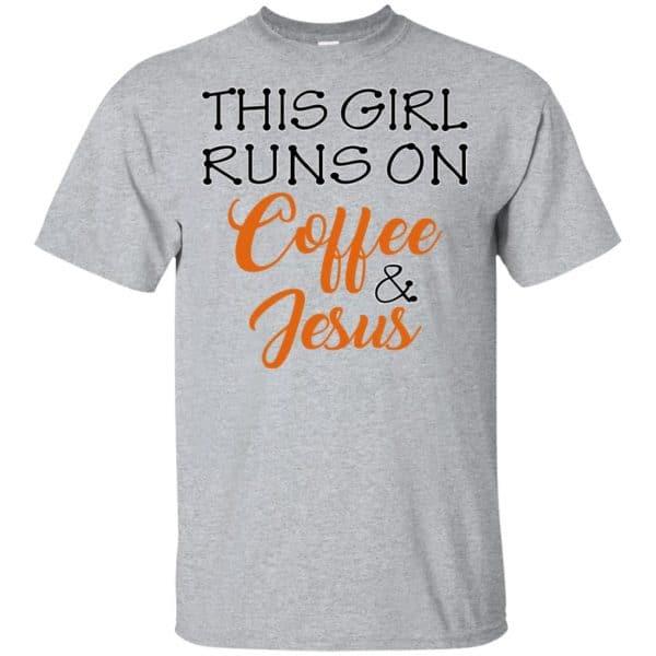 This Girl Runs On Coffee & Jesus Shirt, Hoodie, Tank Apparel 3