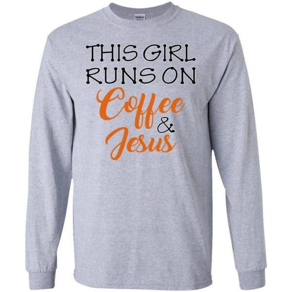 This Girl Runs On Coffee & Jesus Shirt, Hoodie, Tank Apparel 6