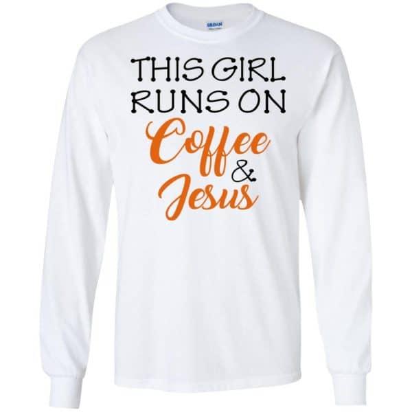 This Girl Runs On Coffee & Jesus Shirt, Hoodie, Tank Apparel 7
