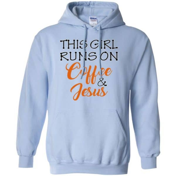 This Girl Runs On Coffee & Jesus Shirt, Hoodie, Tank Apparel 11