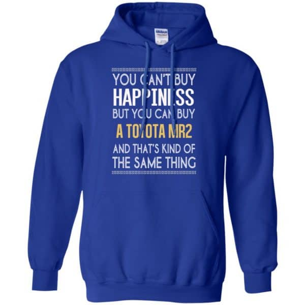 You Can't Buy Happiness But You Can Buy A Toyota MR2 And That's Kind Of The Same Thing Shirt, Hoodie, Tank Apparel 10