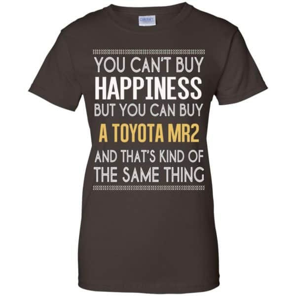You Can't Buy Happiness But You Can Buy A Toyota MR2 And That's Kind Of The Same Thing Shirt, Hoodie, Tank Apparel 12