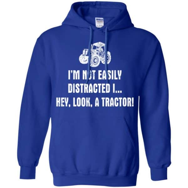 I'm Not Easily Distracted I Hey Look A Tractor Shirt, Hoodie, Tank Apparel 10