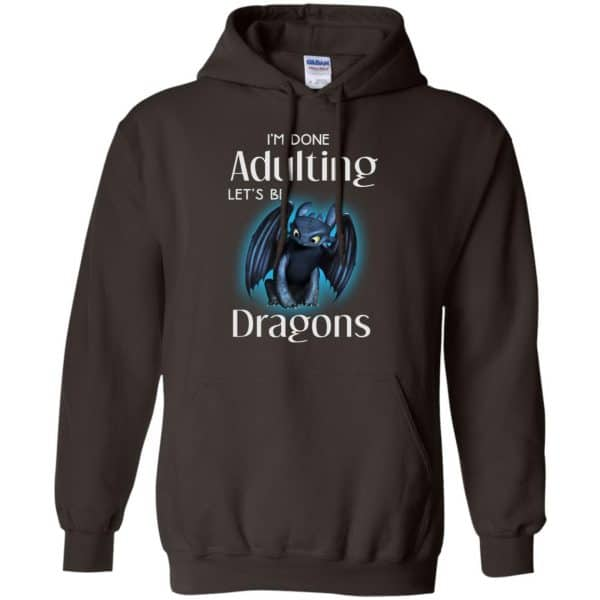 I'm Done Adulting Let's Be Dragons Shirt, Hoodie, Tank Apparel 9