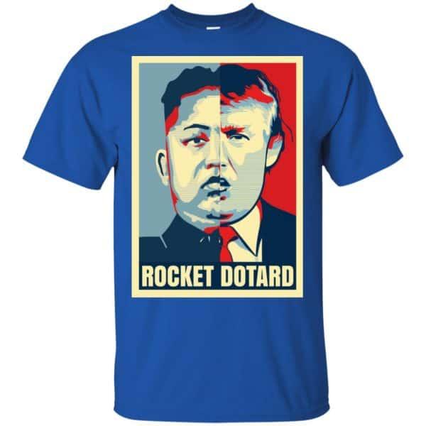 Rocket Dotard Kim Jong-un Donald Trump Shirt, Hoodie, Tank Apparel 5