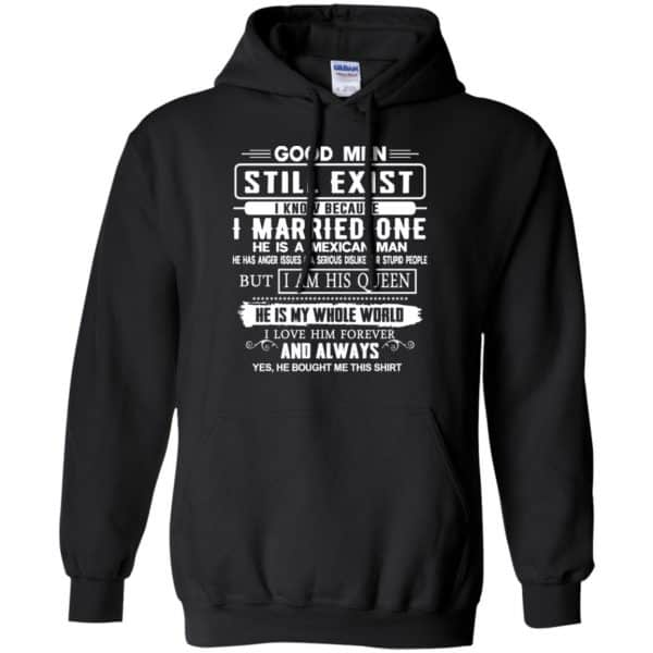 Good Men Still Exist I Married One He Is A Mexican Man T-Shirts, Hoodie, Tank Family 7