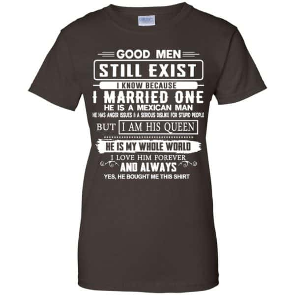 Good Men Still Exist I Married One He Is A Mexican Man T-Shirts, Hoodie, Tank Family 12
