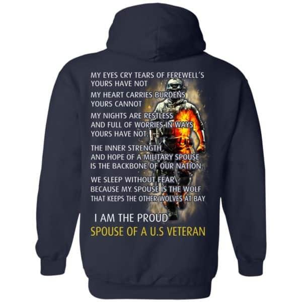 I Am The Proud Spouse Of A U.S Veteran T-Shirts, Hoodie, Tank Apparel 8