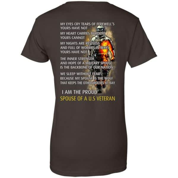I Am The Proud Spouse Of A U.S Veteran T-Shirts, Hoodie, Tank Apparel 12