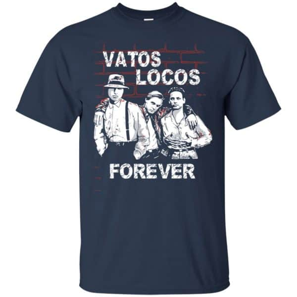 Blood In Blood Out: Vatos Locos Forever T-Shirts, Hoodie, Tank Apparel 6