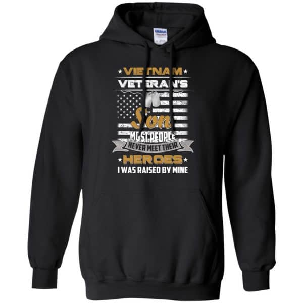 Viet Nam Veteran's Son Most People Never Meet Their Heroes I Was Raised By Mine T-Shirts, Hoodie, Tank