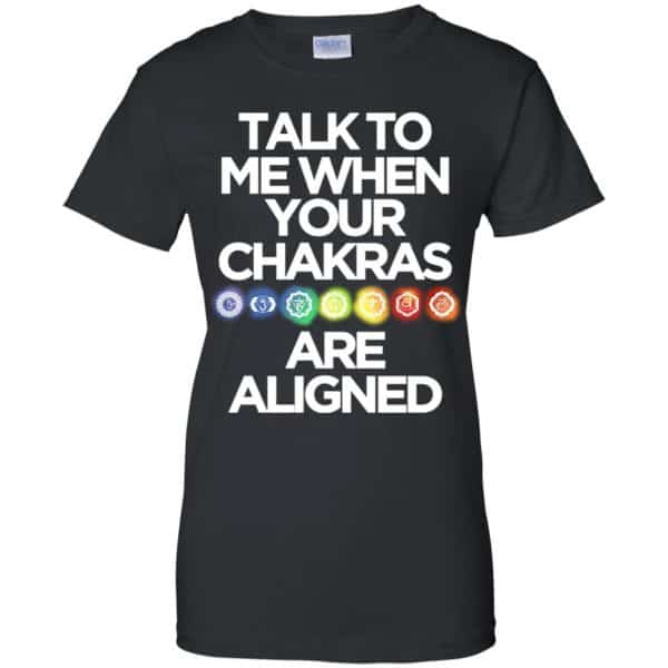 Talk To Me When Your Chakras Are Aligned Yoga Shirt, Hoodie, Tank