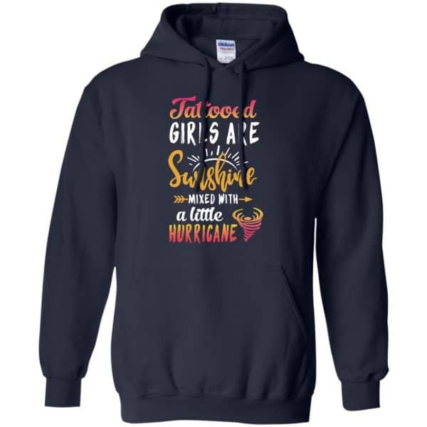 Tattooed Girls Are Sunshine Mixed With A Little Hurricane T-Shirts, Hoodie, Tank