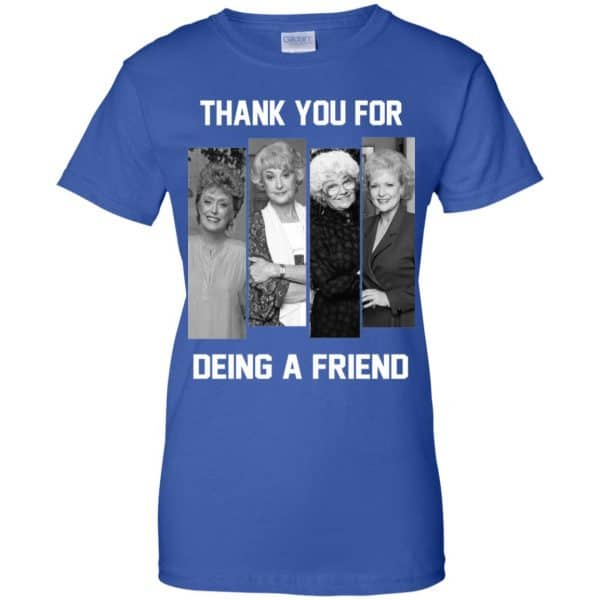 The Golden Girls: Thank You For Being A Friend T-Shirts, Hoodie, Tank