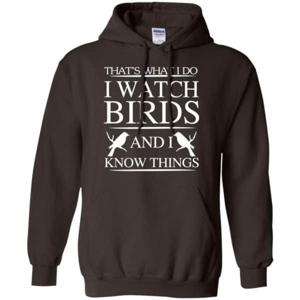 Game Of Thrones: That's What I Do I Watch Birds And I Know Things T-Shirts, Hoodie, Tank Apparel 9