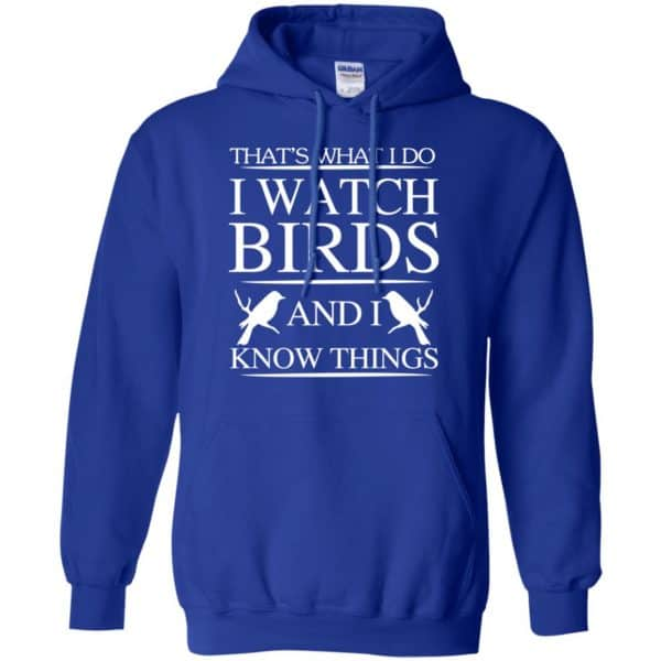 Game Of Thrones: That's What I Do I Watch Birds And I Know Things T-Shirts, Hoodie, Tank Apparel 10