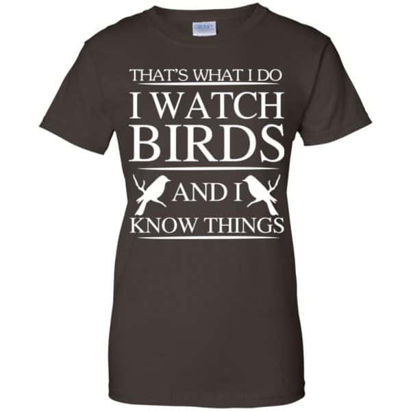 Game Of Thrones: That's What I Do I Watch Birds And I Know Things T-Shirts, Hoodie, Tank Apparel 12