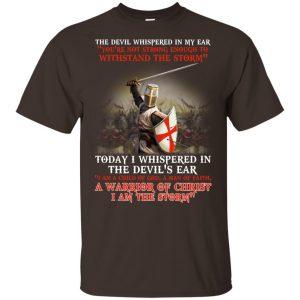 Knight Templar I Am A Child Of God A Warrior Of Christ I Am The Storm T-Shirts, Hoodie, Tank Apparel 2