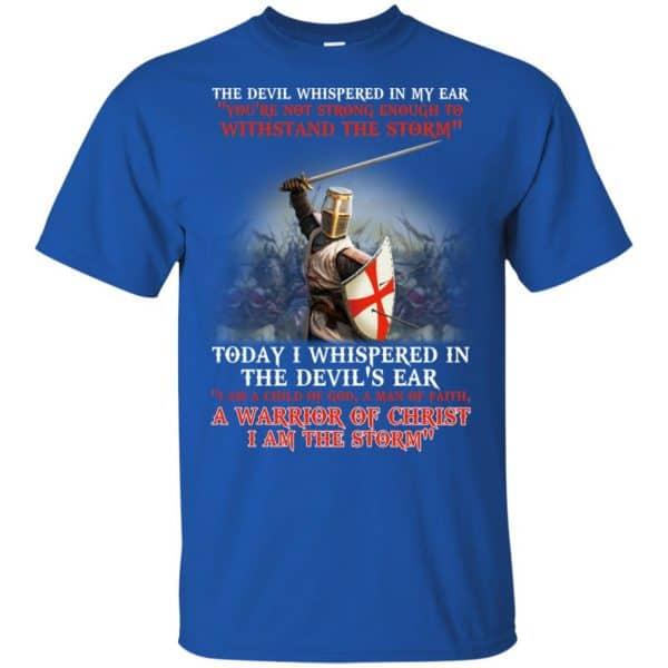 Knight Templar I Am A Child Of God A Warrior Of Christ I Am The Storm T-Shirts, Hoodie, Tank Apparel