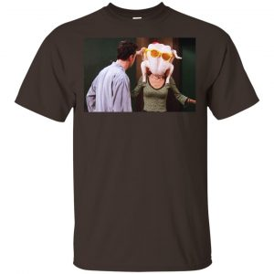 Friends: The One With The Turkey T-Shirts, Hoodie, Tank Apparel