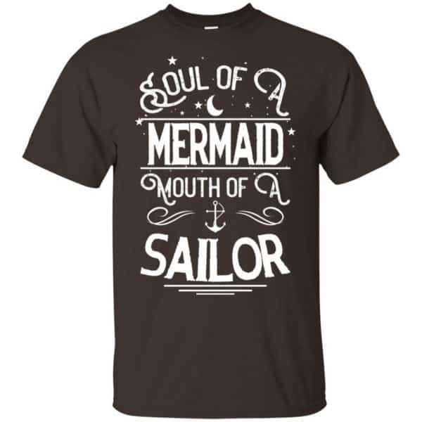 Soul Of Mermaid Mouth Of A Sailor Shirt, Hoodie, Tank Apparel 4