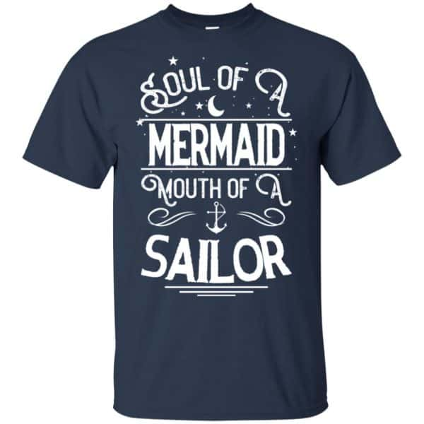 Soul Of Mermaid Mouth Of A Sailor Shirt, Hoodie, Tank Apparel 6