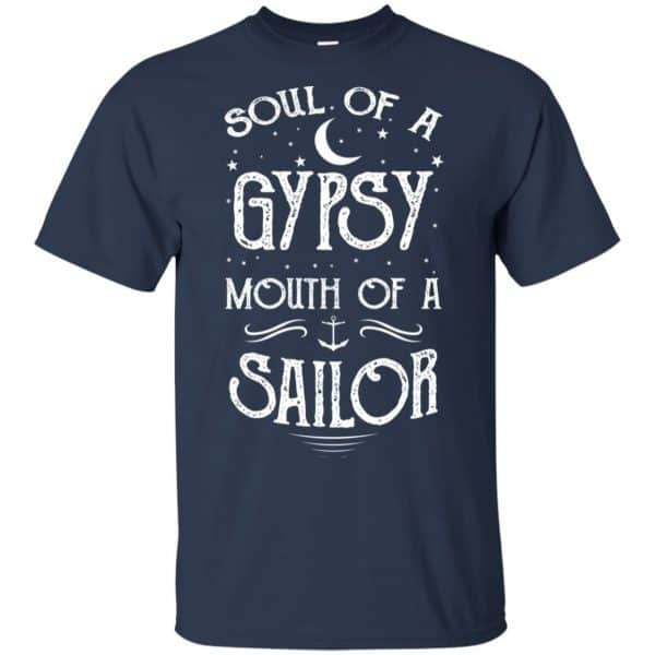 Soul Of A Gypsy Mouth Of A Sailor Shirt, Hoodie, Tank Apparel 6