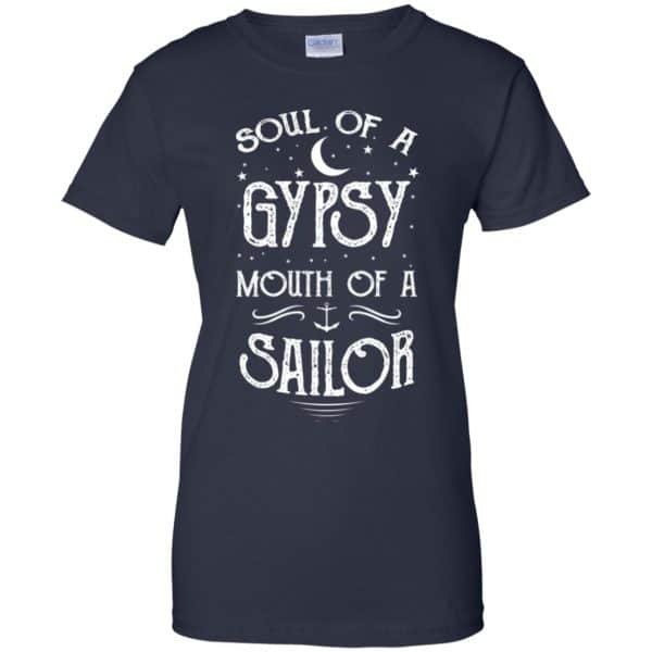 Soul Of A Gypsy Mouth Of A Sailor Shirt, Hoodie, Tank Apparel 13