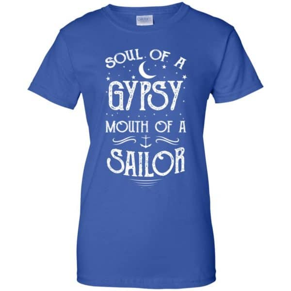 Soul Of A Gypsy Mouth Of A Sailor Shirt, Hoodie, Tank Apparel 14