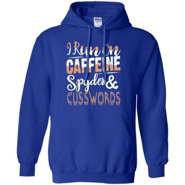 I Run On Caffeine Spyder & Cuss Word Shirt, Hoodie, Tank Apparel 10