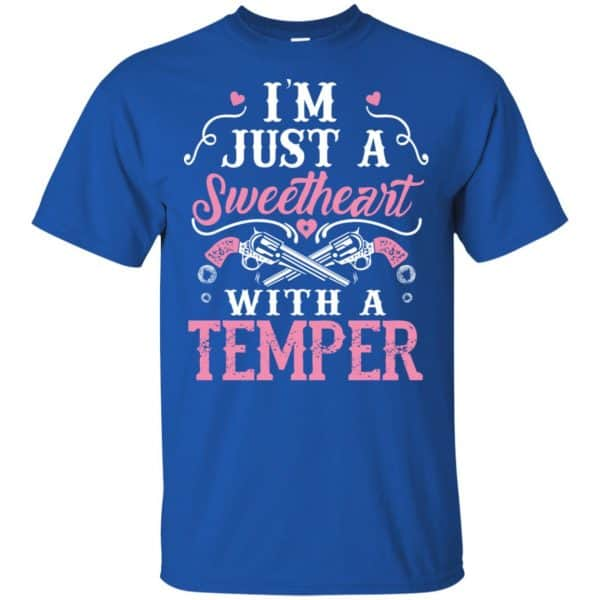 I'm Just A Sweetheart With A Temper Shirt, Hoodie, Tank Apparel 5