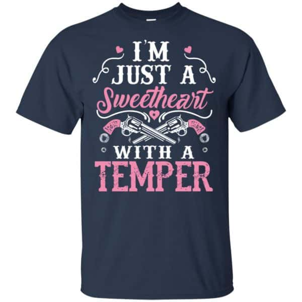 I'm Just A Sweetheart With A Temper Shirt, Hoodie, Tank Apparel 6
