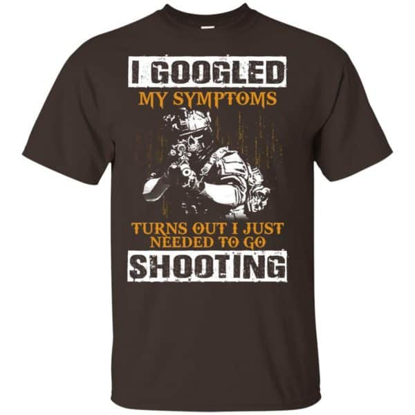 I Googled My Symptoms Turns Out I Just Needed To Go Shooting Shirt, Hoodie, Tank Apparel 4
