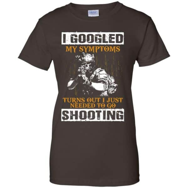 I Googled My Symptoms Turns Out I Just Needed To Go Shooting Shirt, Hoodie, Tank Apparel 12