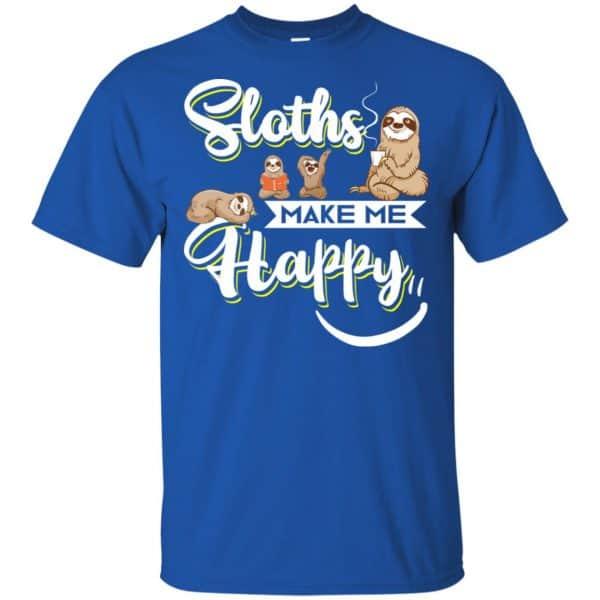 Sloths Make Me Happy Shirt, Hoodie, Tank Apparel 5