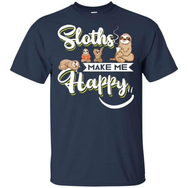 Sloths Make Me Happy Shirt, Hoodie, Tank Apparel 6