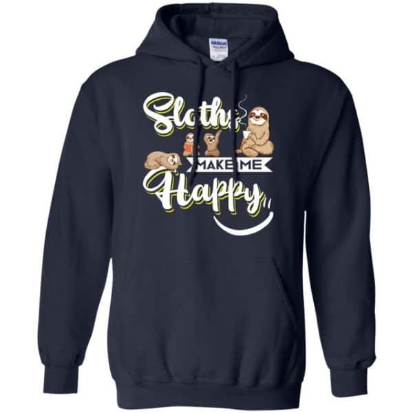 Sloths Make Me Happy Shirt, Hoodie, Tank Apparel 8