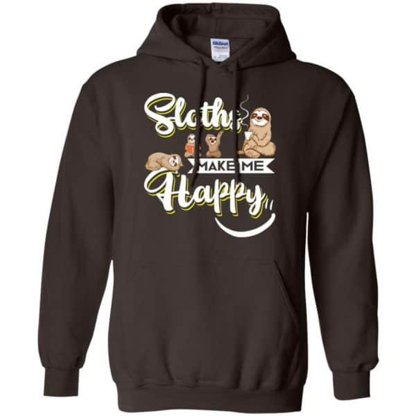Sloths Make Me Happy Shirt, Hoodie, Tank Apparel 9