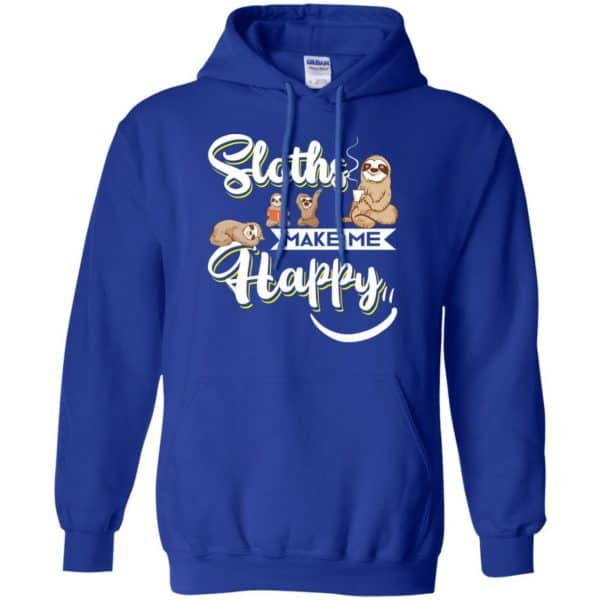 Sloths Make Me Happy Shirt, Hoodie, Tank Apparel 10