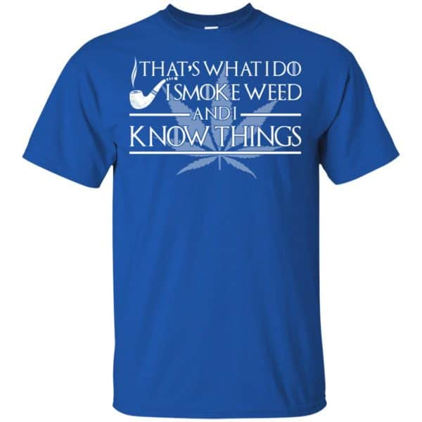 That's What I Do I Smoke Cigars And I Know Things Shirt, Hoodie, Tank Apparel 5