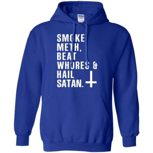 Smoke Meth Beat Whores & Hail Satan T-Shirts, Hoodie, Tank