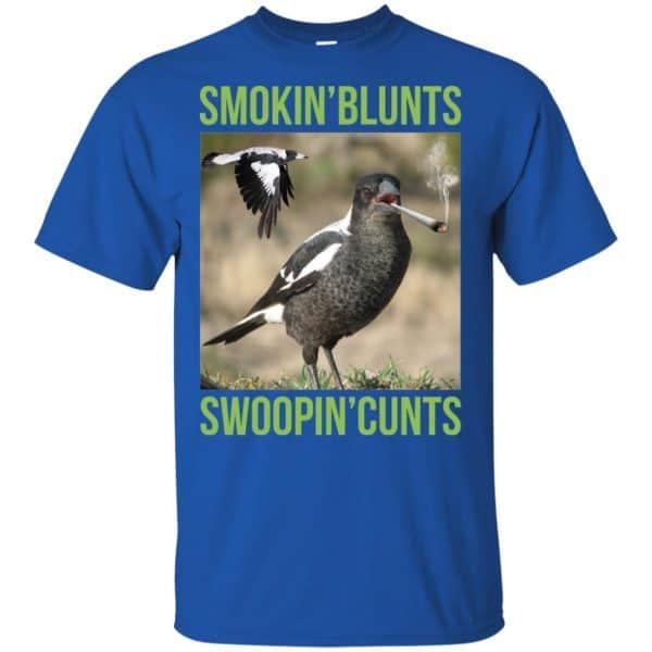 Smokin' Blunts Swoopin' Cunts Shirt, Hoodie, Tank
